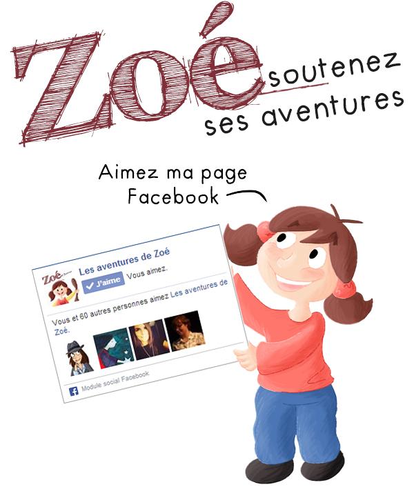 Soutenir le projet BD jeunesse des aventures de Zoé, page Facebook